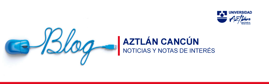 Universidad Aztlan Cancun BLOG